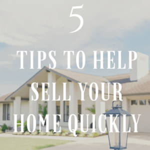 5 Tips To Help Your House Sell Quickly