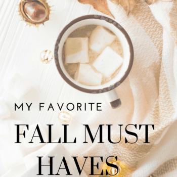 My Favorite Fall Must Haves For Your Home