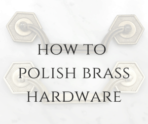 How To Polish Brass Hardware