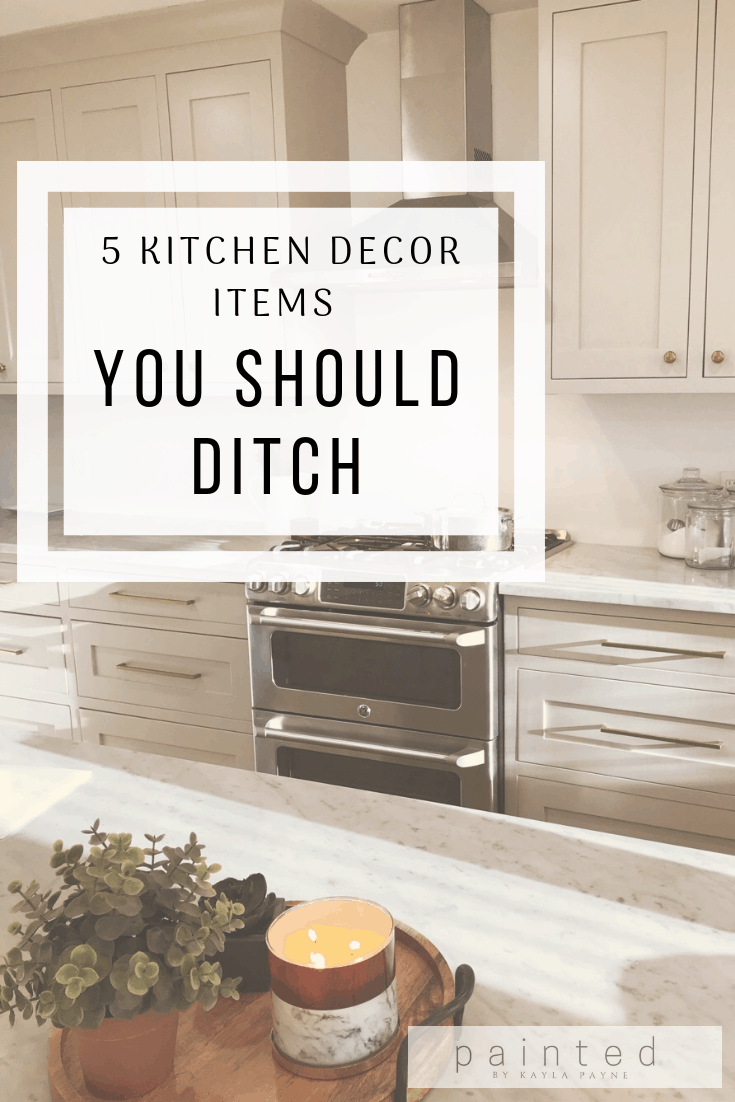 5 Kitchen Decor Items You Should Ditch - Painted by Kayla Payne on small kitchen design white, decorating small space dining room, decorating top of kitchen cabinets, decorating above refrigerator, decorating ideas small spaces magazine,