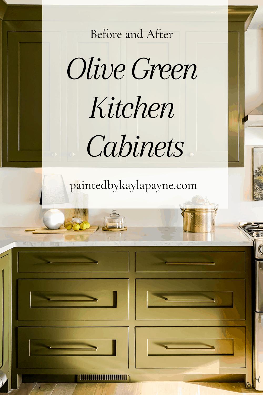 Olive Green Kitchen Cabinets Painted By Kayla Payne